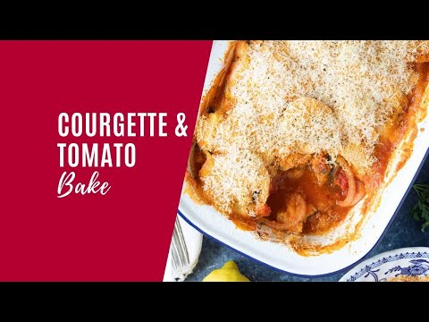 Cheesy Courgette and Tomato Bake