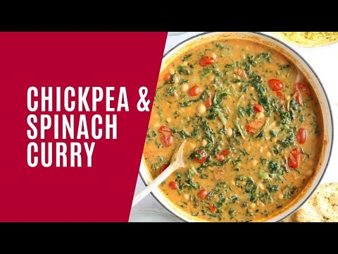 Chickpea and Spinach Curry (Vegan)