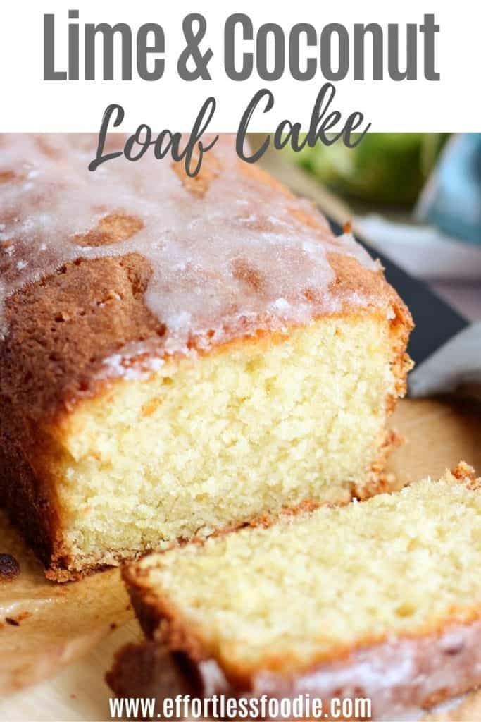 Lime and Coconut Loaf Cake.