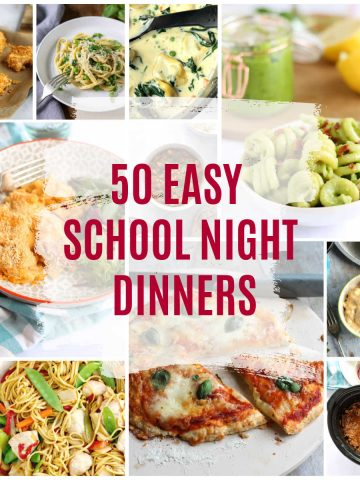 50 easy school night dinners round-up