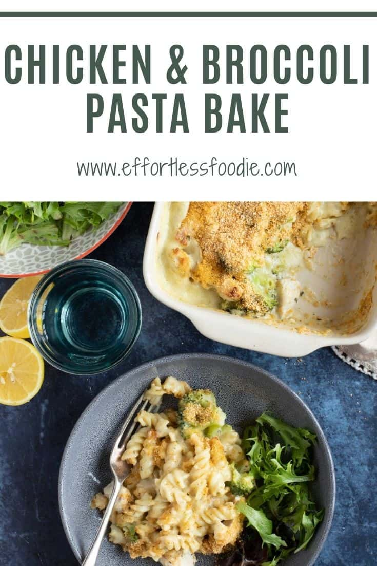 Chicken and Broccoli Pasta Bake Pinterest pin with text overlay.