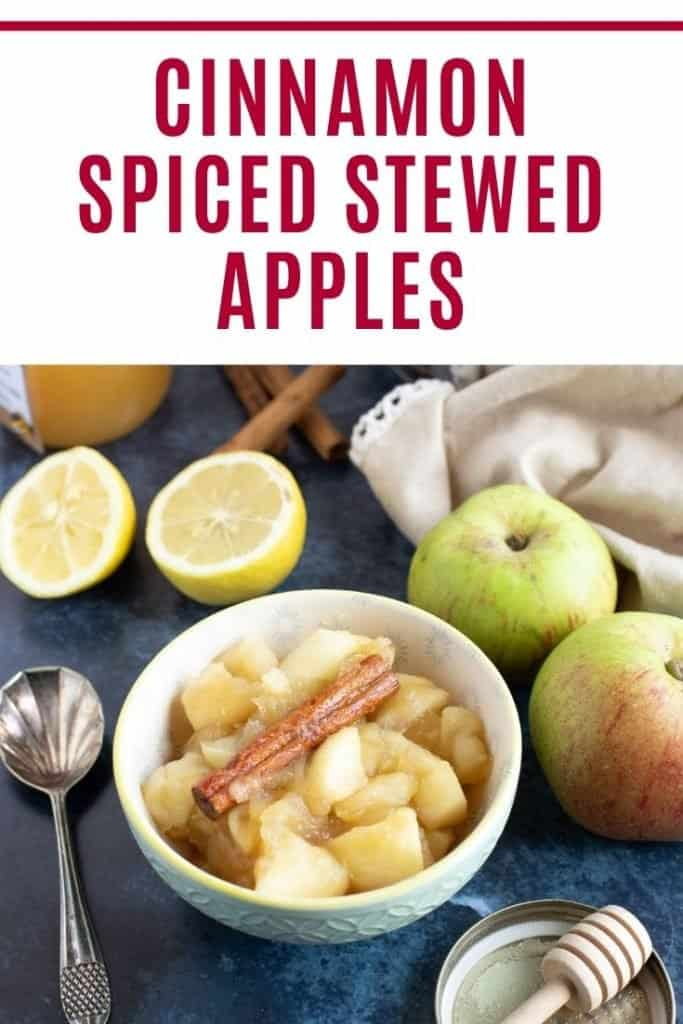 Cinnamon Spiced Stewed Apples pinterest pin with text overlay.