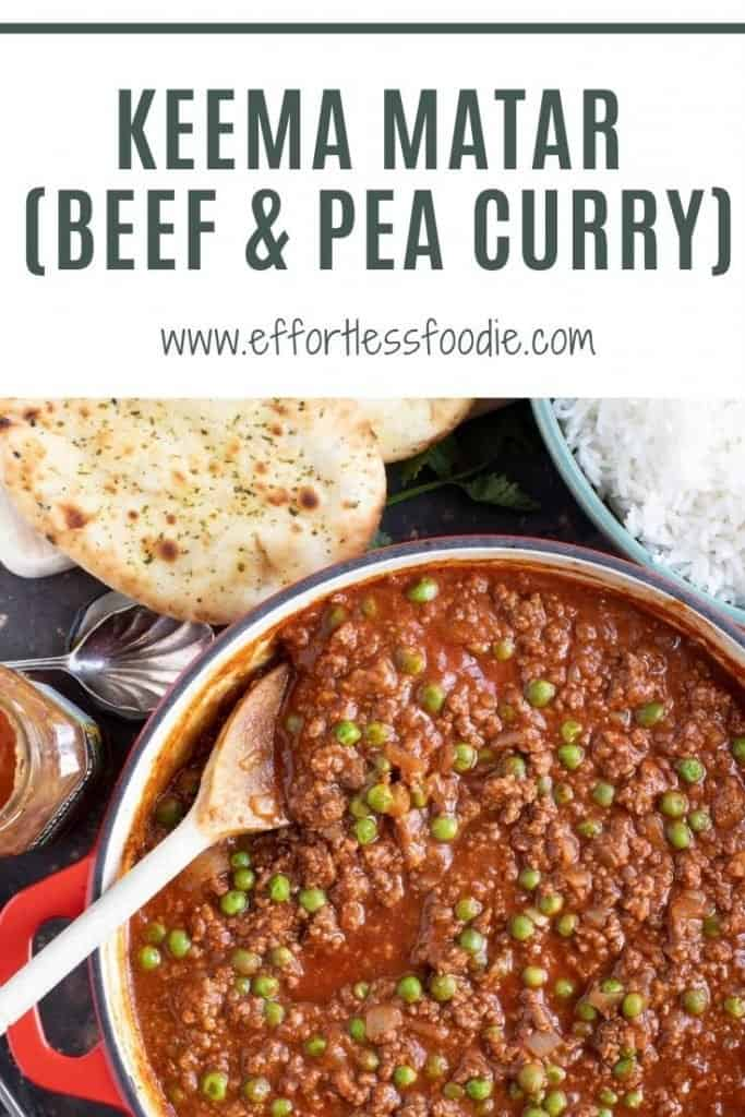 Keema Matar (Beef and Pea Curry) Pinterest pin with text overlay.