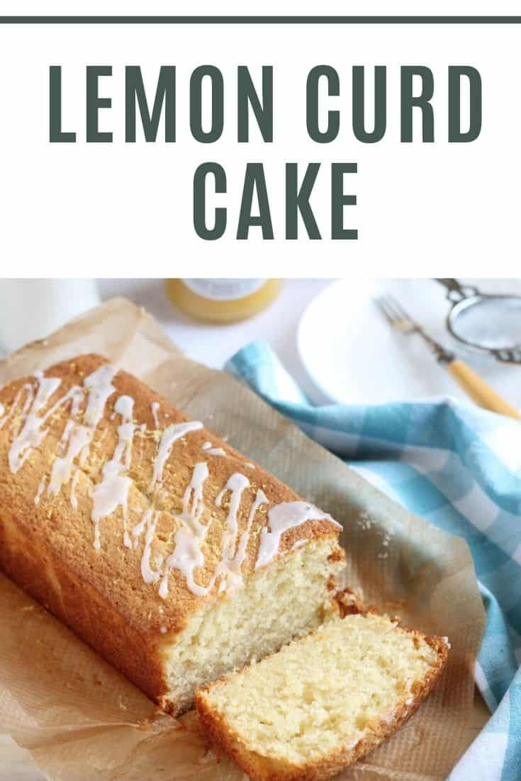Lemon Curd Loaf Cake Pinterest Pin with text overlay.
