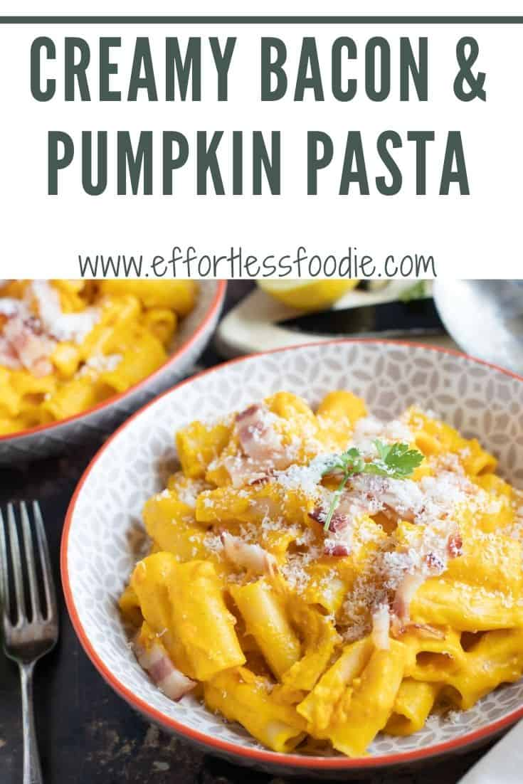 Creamy Bacon and Pumpkin Pasta Pinterest Pin with text overlay.