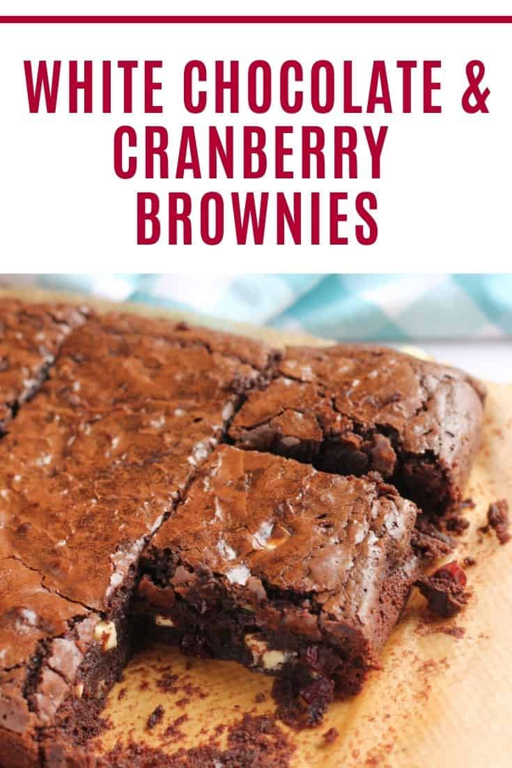 White chocolate and cranberry brownies pin image with text overlay.