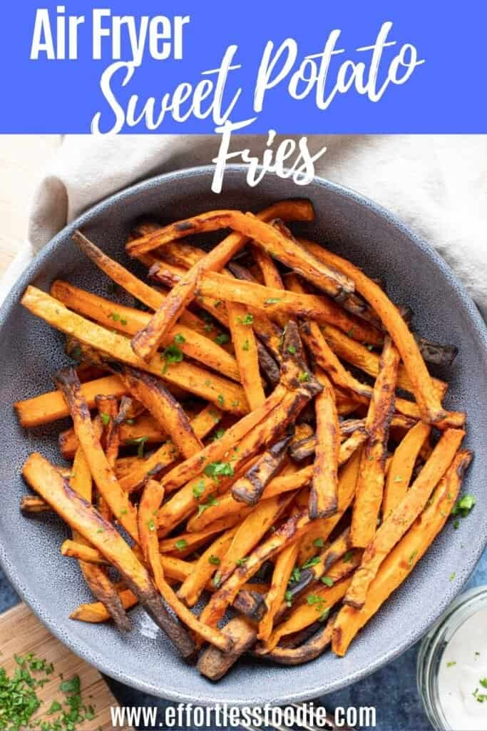 Air fryer sweet potato fires pin image.