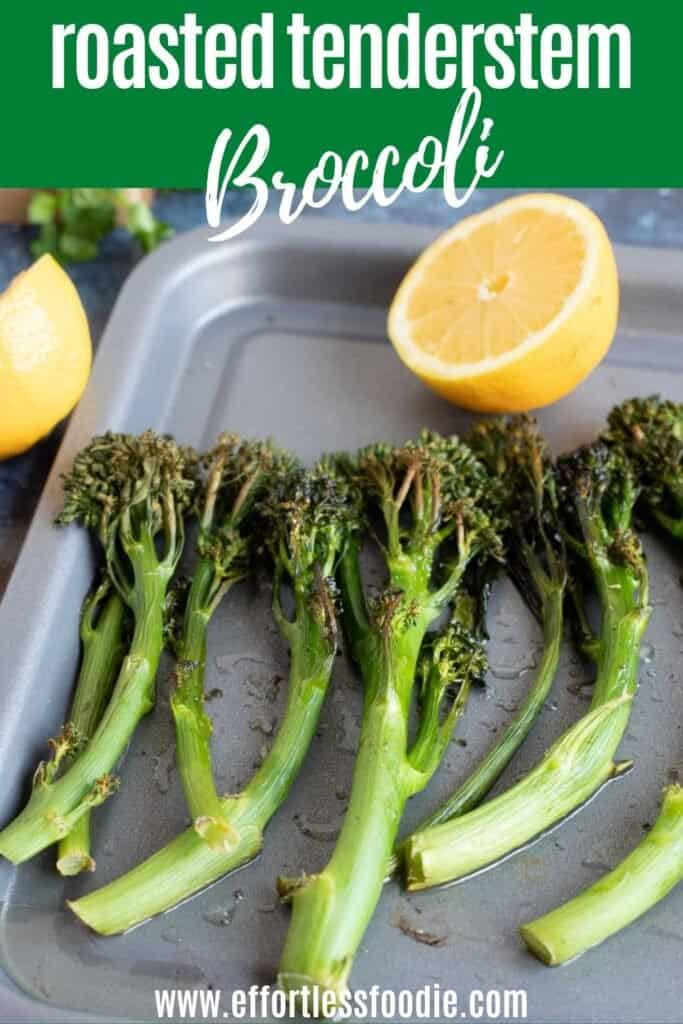 Roasted tenderstem broccoli on a baking tray pin image.