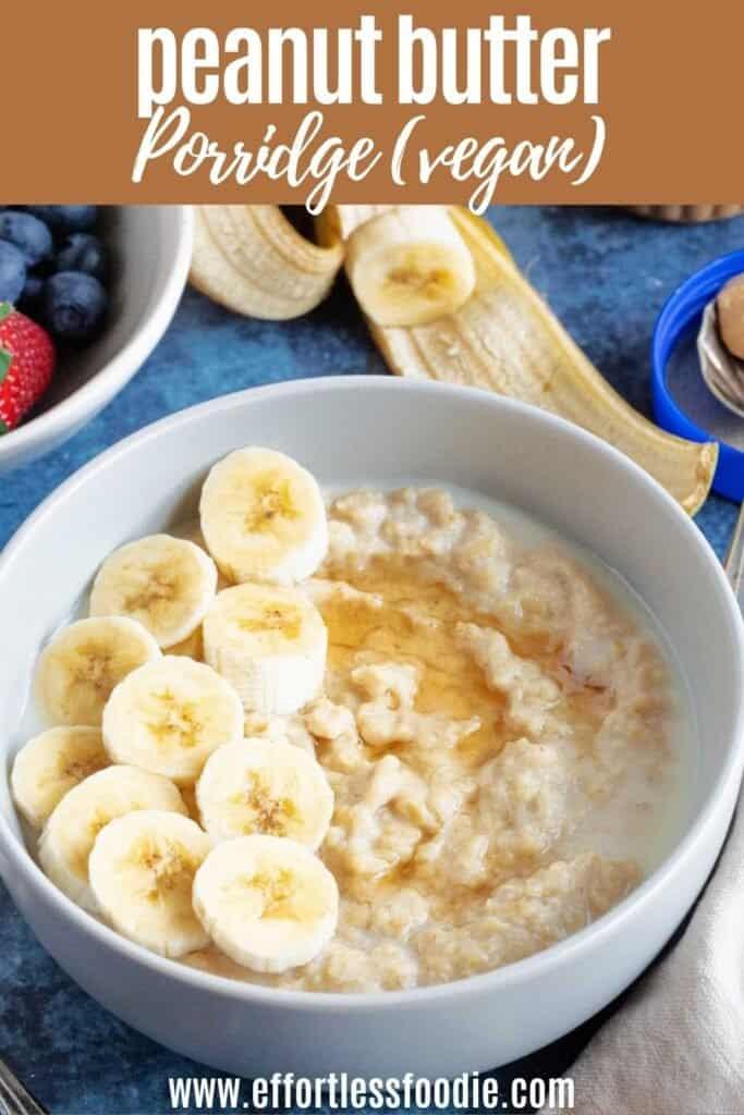 Peanut butter porridge pin image for Pinterest.