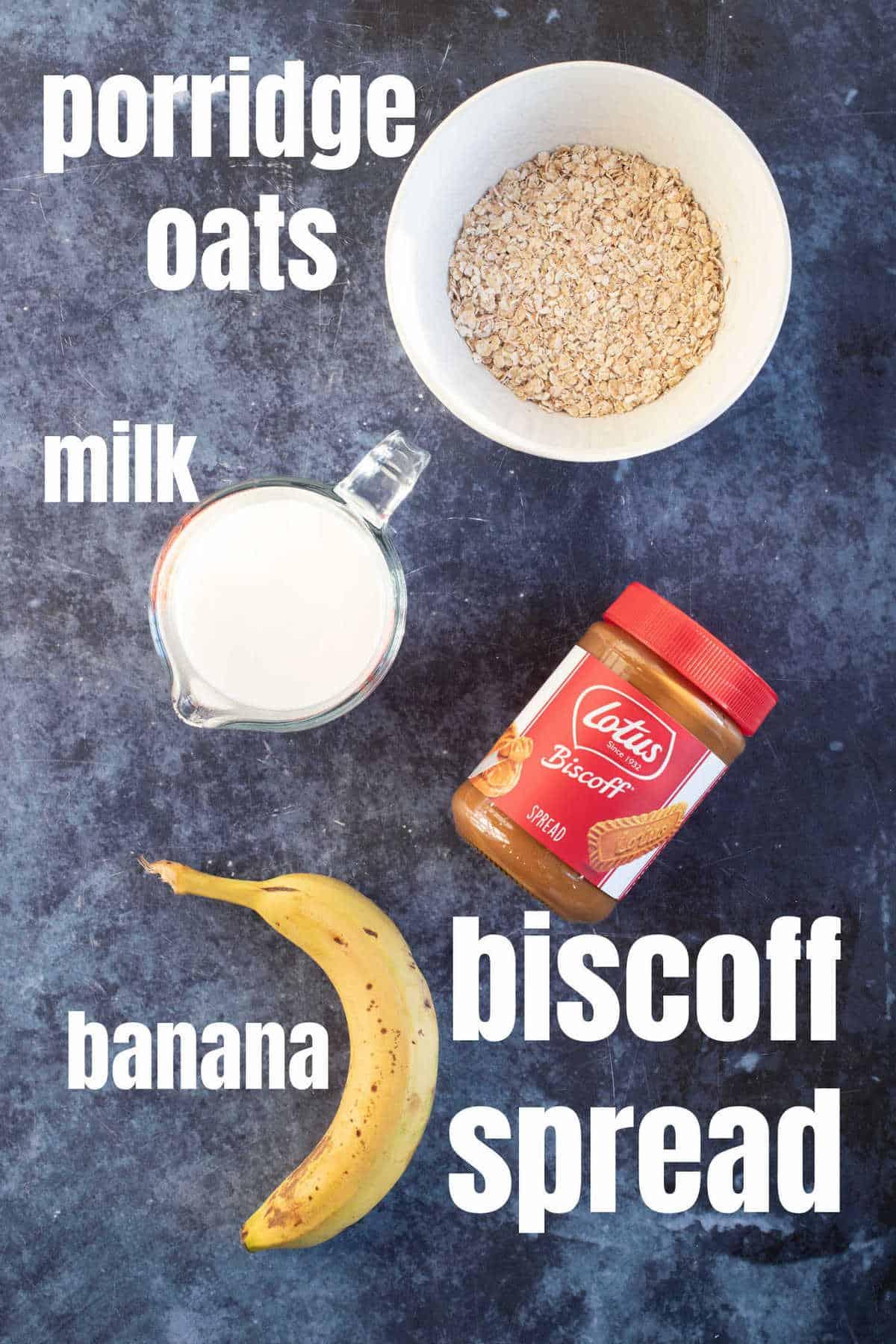 Ingredients needed for Biscoff porridge (oatmeal).